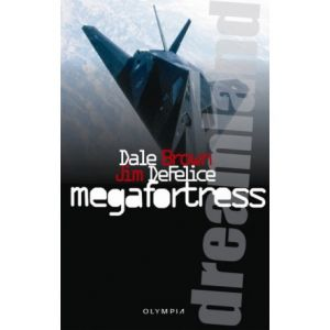 Dreamland - Megafortress / Dale Brown, Jim DeFelice